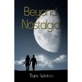 Beyond Nostalgia (Kindle Edition)By Tom Winton