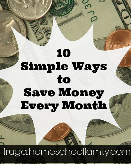 10 Simple Ways to Save Money Every Month