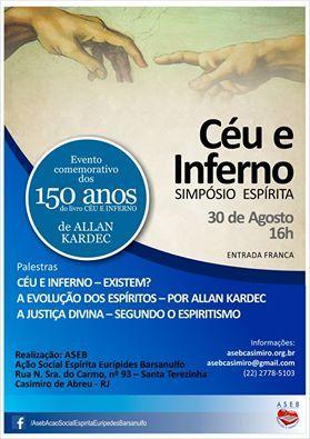 Ação Social Espírita Eurípedes Barsanulfo Convida para o Simpósio Espírita Céu e Inferno - Casimiro de Abreu - RJ - http://www.agendaespiritabrasil.com.br/2015/08/21/acao-social-espirita-euripedes-barsanulfo-convida-para-o-simposio-espirita-ceu-e-inferno-casimiro-de-abreu-rj/