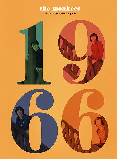 The Monkees,The Beatles, Stones, Paul Revere and the Raiders, The Who . . . All in the 60s! So much awesome in one decade! BTW~ Mike is #1 :) Hehe!