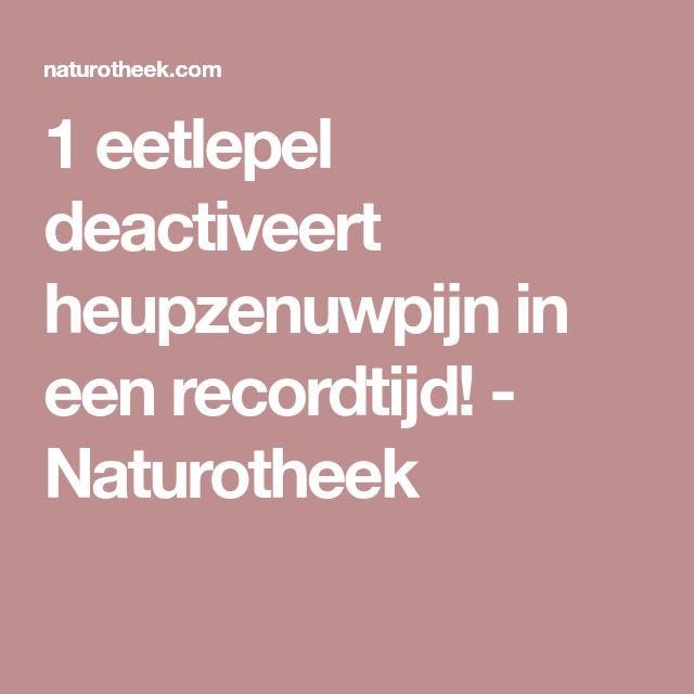 1 eetlepel deactiveert heupzenuwpijn in een recordtijd! - Naturotheek