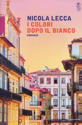 """Rinascere dal caos. """"I colori dopo il bianco"""" di Nicola Lecca"""