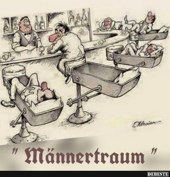 Männertraum.. | Lustige Bilder, Sprüche, Witze, echt lustig – Seb Franke