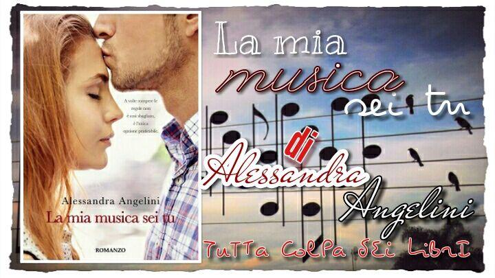 """Segnalazione Made in Italy """"La mia musica sei tu"""" di Alessandra Angelini"""