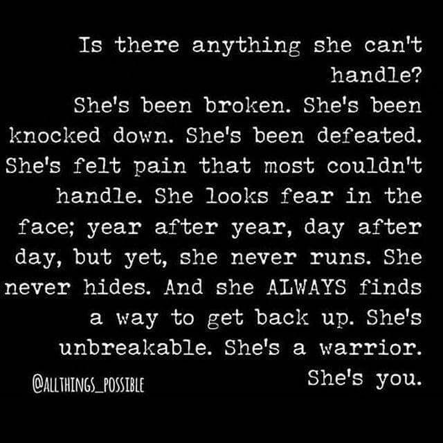 I am unbreakable. I am me