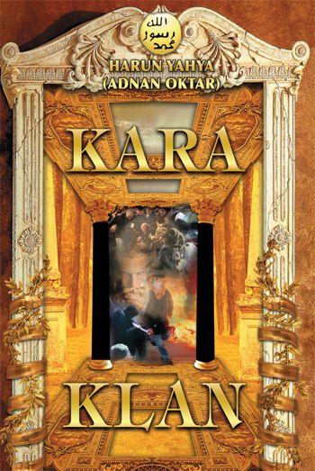 Kara Klan - Harunyahya.org