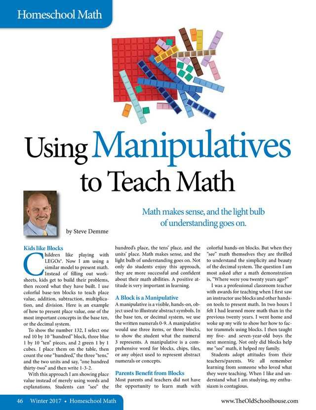 Using Manipulatives to Teach Math By: Steve Demme---The Old Schoolhouse Magazine - Winter 2017 - Page 46-47
