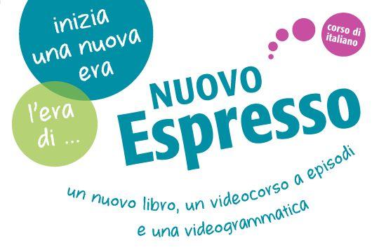 NUOVO Espresso è un corso di lingua italiana diviso in tre livelli (A1, A2 e B1): contenuti nuovi, attuali e moderni. Non una semplice edizione aggiornata quindi, ma un vero e proprio nuovo corso. Scopritelo!