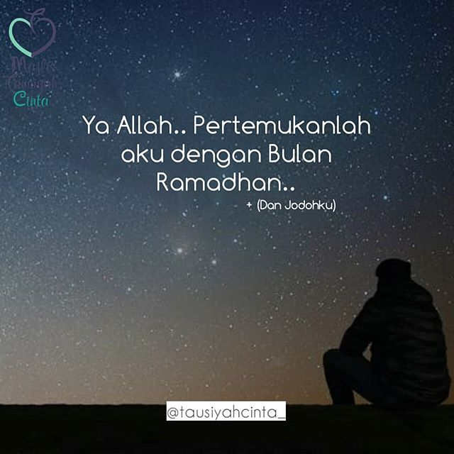 Semoga Kita Dipertemukan Bulan Ramadhan Tahun Ini Jodoh