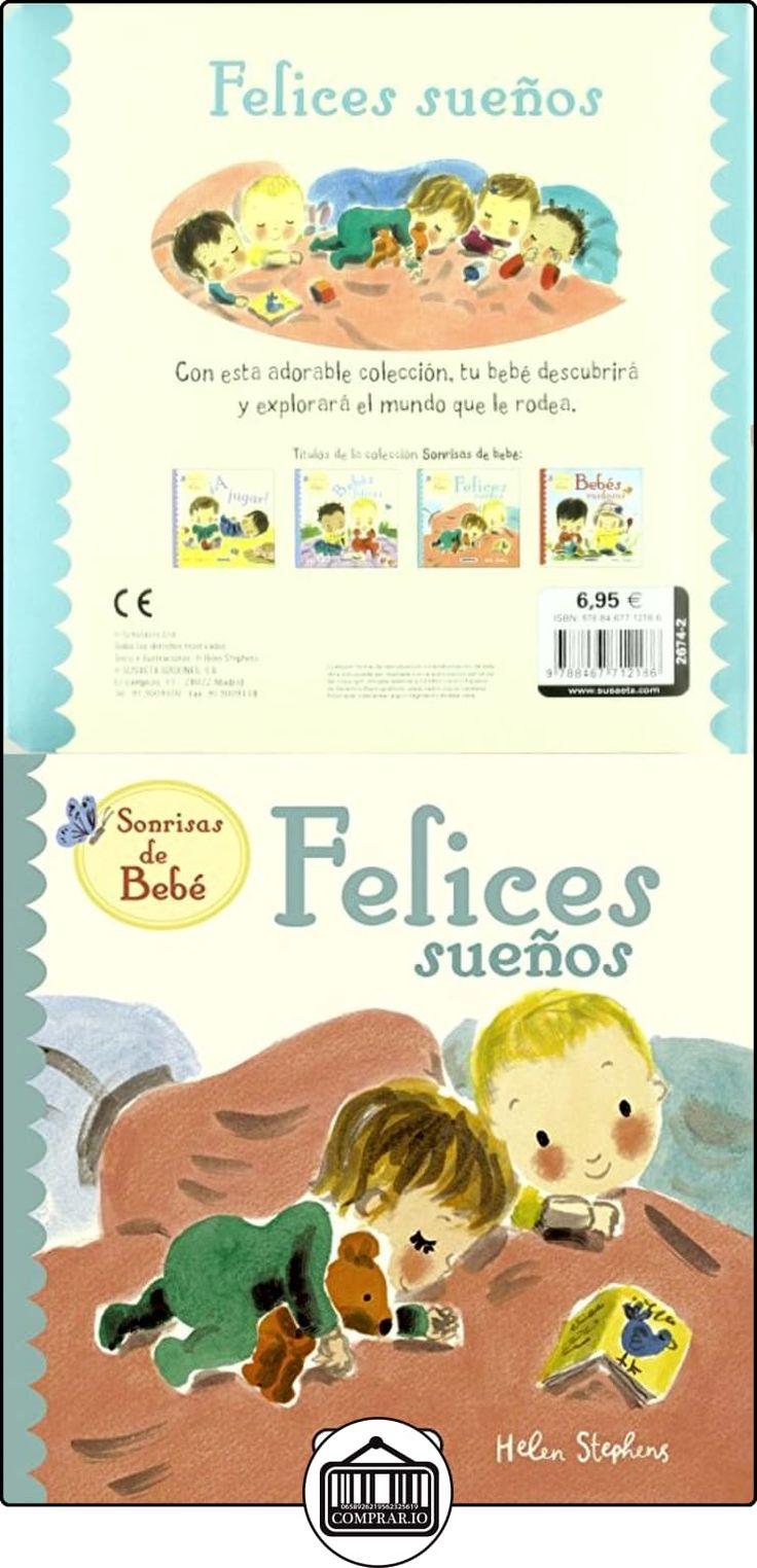 Felices Sueños (Sonrisas de bebes) Helen Stephens ✿ Libros infantiles y juveniles - (De 0 a 3 años) ✿