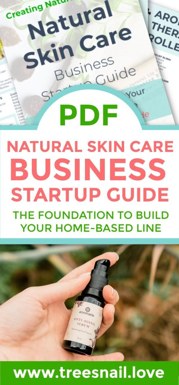 Diy Skin Care Business Startup Guide In 2020 Skin Care Business Natural Skin Care Diy Skin Care