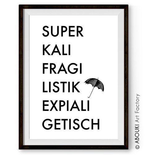 """ABOUKI hochwertiger Kunstdruck """"Superkalifragilistikexpialigetisch"""", Poster, Fine-Art-Print, Geschenk, Geschenkidee, Druck, Illustration, Bild mit Spruch, Statement, Typografie, Typo, Wandbild, Plakat, Zitate & Sprüche, Wanddekoration"""