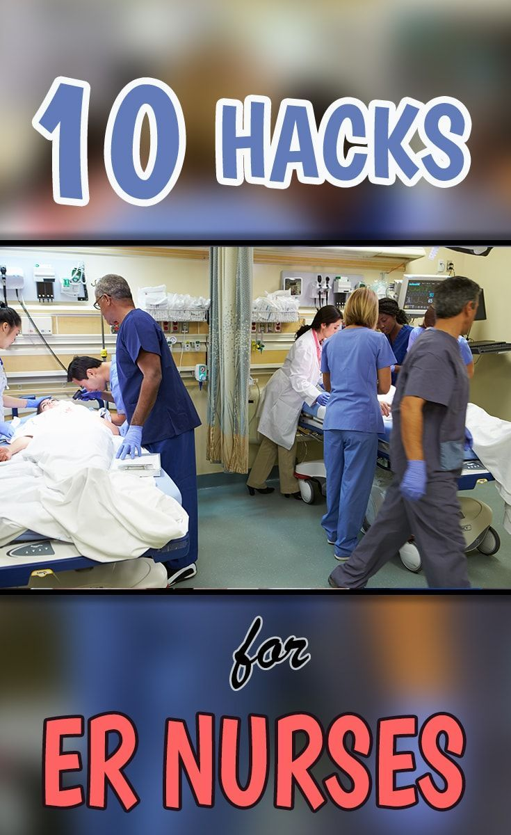 10 Nursing Hacks Every ER Nurse Should