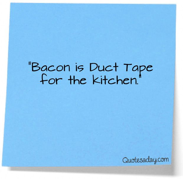 Funny Quotes About Kitchen: Best 25+ Bacon Quotes Ideas On Pinterest