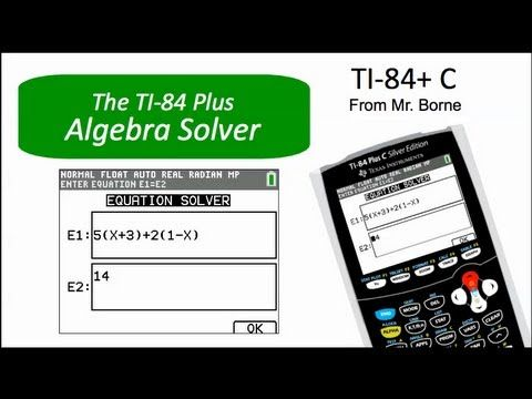 How to use the Algebra Solver on the TI-84 Plus - YouTube