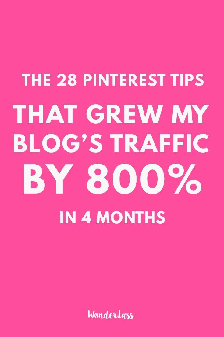 The 28 Pinterest Tips I used to Massively Grow My Blog's Traffic! My blog's traffic grew over 800% during the first 4 months.
