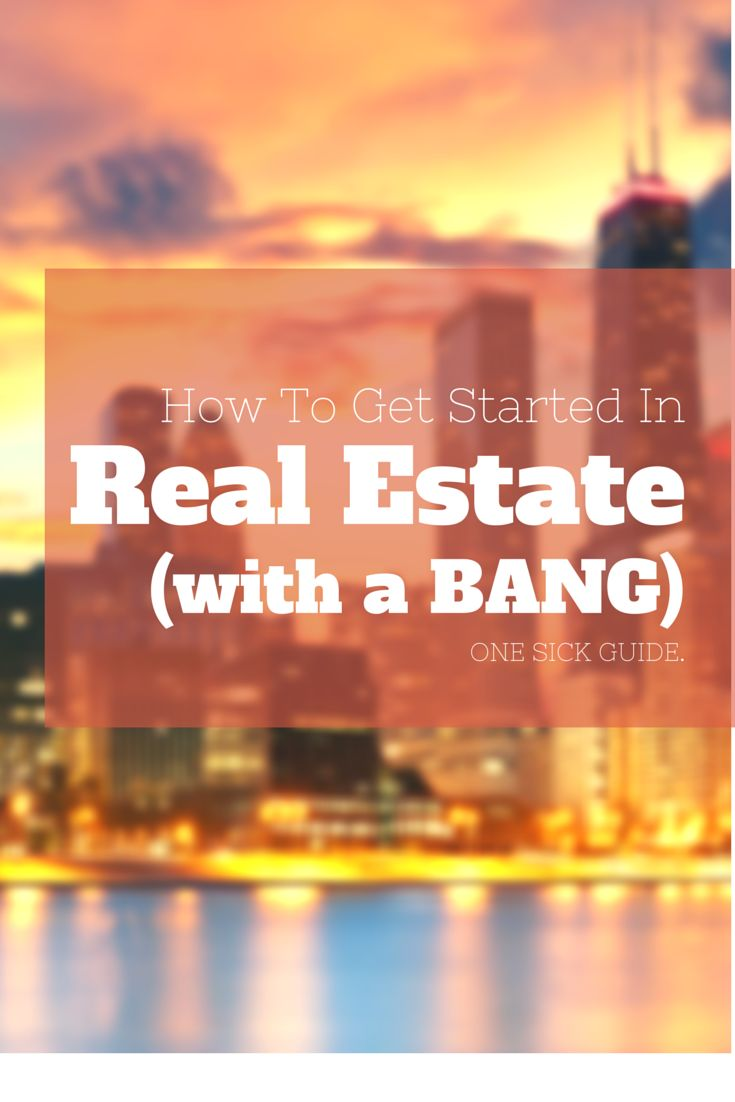 How to get started in real estate with a BANG! Step-by-step scripts, followup plans, and more