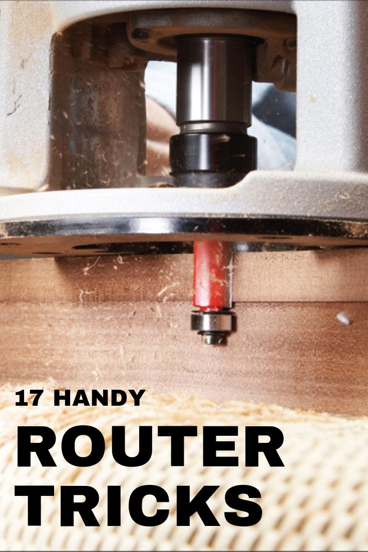 17 of Our Favorite Router Tips | Popular Woodworking Magazine