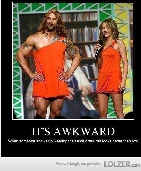 That Awkward moment!