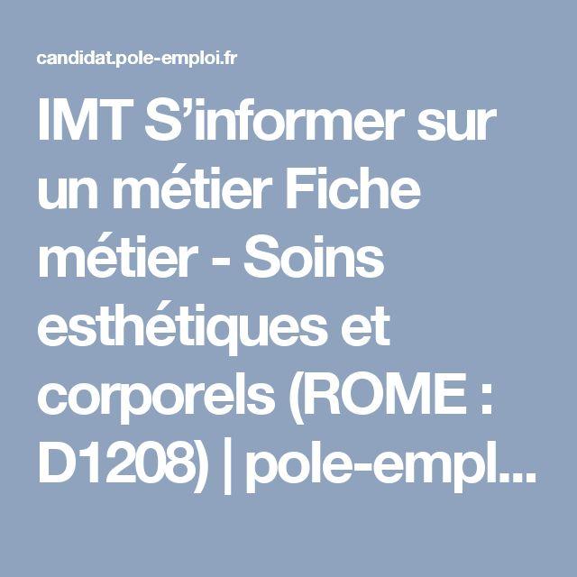 IMT S'informer sur un métier Fiche métier - Soins esthétiques et corporels (ROME : D1208) | pole-emploi.fr