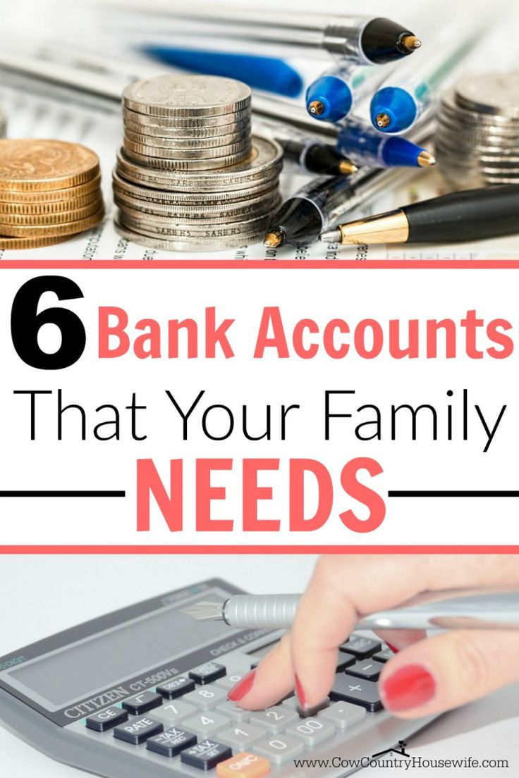 The 6 Bank Accounts Your Family Needs.