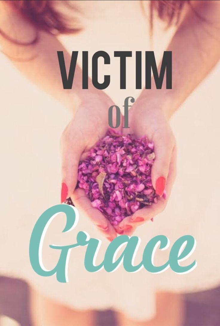 Embrace being a #victimofgrace Shop: #bookshoprobingunn