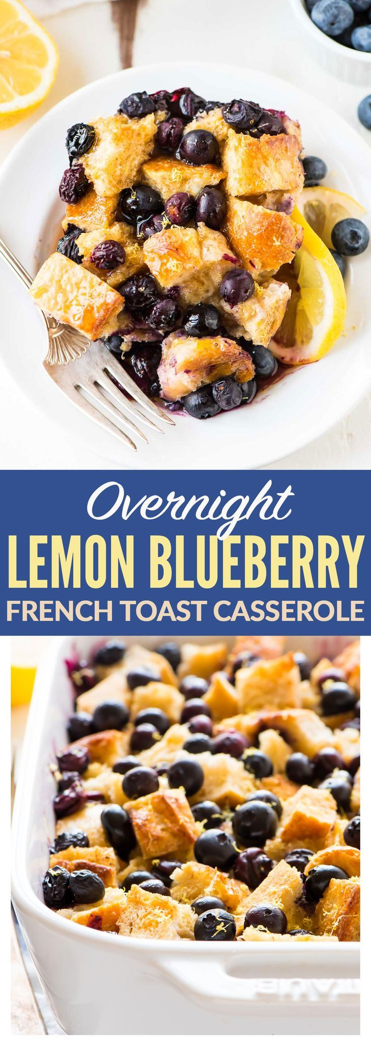 BEST Overnight Lemon Blueberry French Toast Casserole. Easy, make-ahead brunch recipe that is perfect for a crowd! Soft, fluffy, and every bite is BURSTING with blueberries. Recipe at wellplated.com | @wellplated
