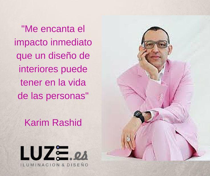 Grandes frases de Karim Rashid :) #quotes #citas