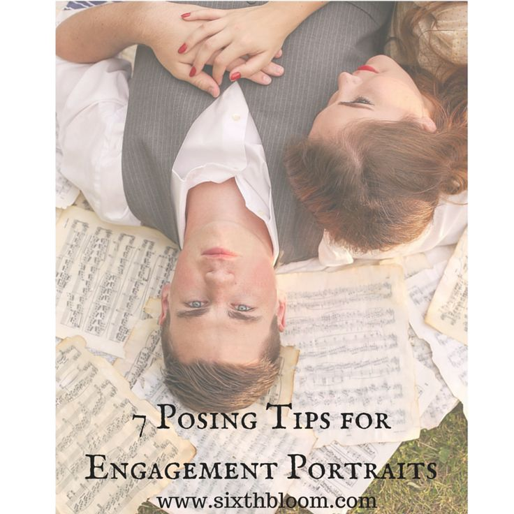 7 Posing Tips for Engagement Portraits, Couple Photography, Engagement Pictures, Couple Pictures, Photography Tips, Photography Tutorials, Photo Tips, Photography Business Tips