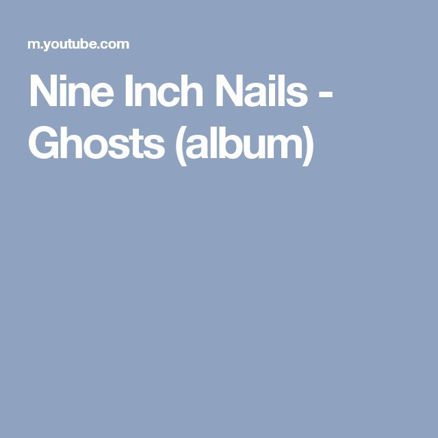 Nine Inch Nails - Ghosts (album)