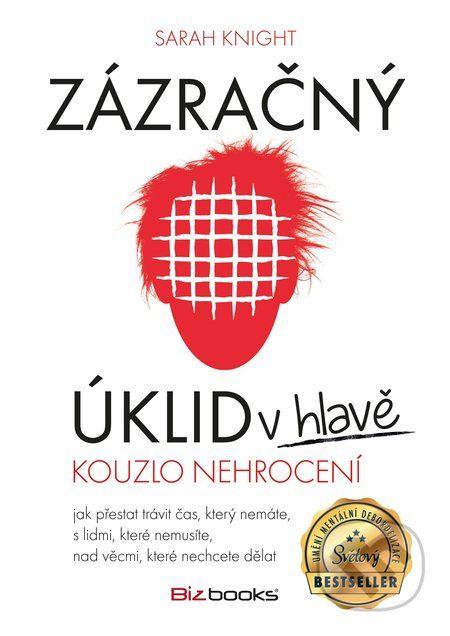 Zázračný úklid v hlavě (Sarah Knight) > Knihy > Martinus.cz