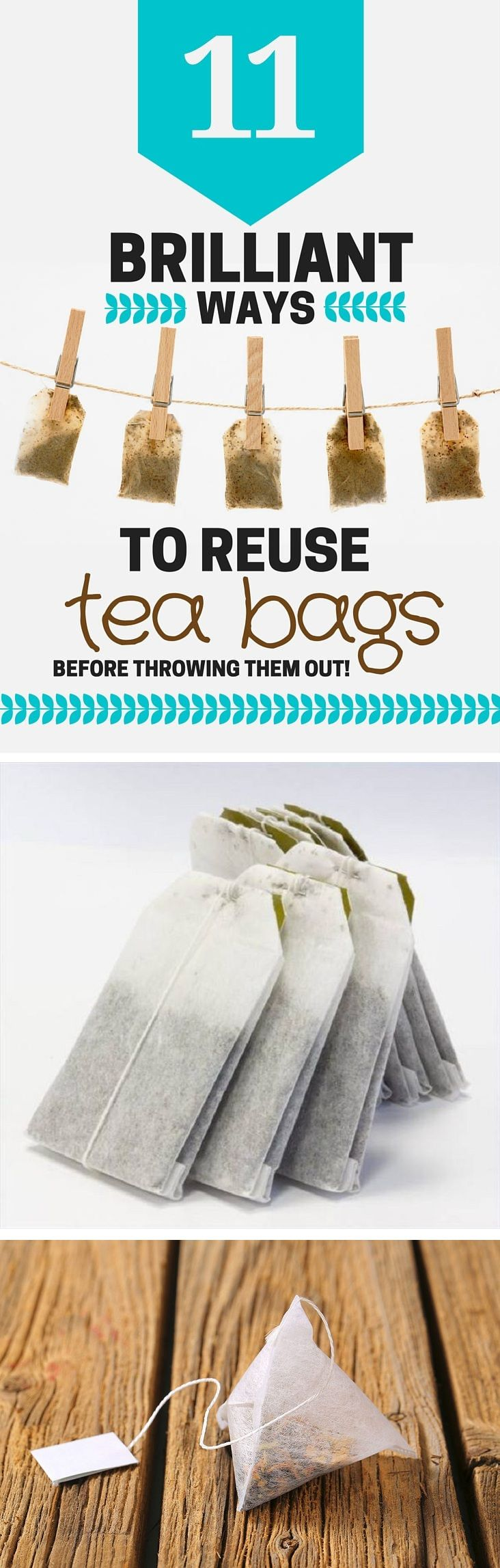 11 Brilliant Ways To Reuse Tea Bags Before Throwing Them Out!