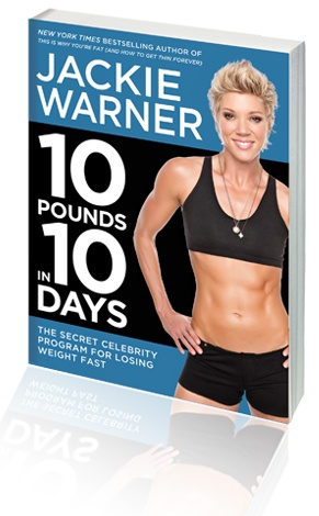 Lose 10 Pounds in 10 Days + 6 Things You Never Knew about Jackie Warner