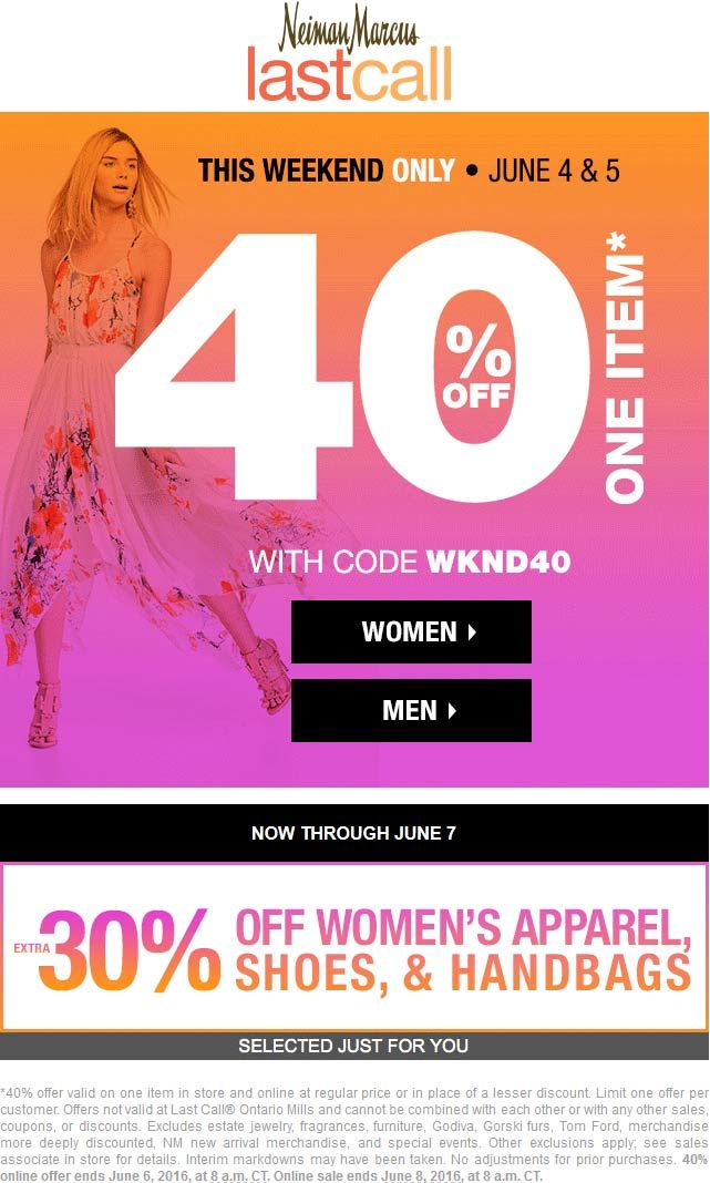 Pinned June 4th: Extra 40% off a single item at Neiman Marcus #LastCall or online via promo code WKND40 #TheCouponsApp