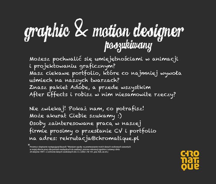 Kreatywna agencja szuka równie pomysłowej osoby na stanowisko Graphic & Motion Designera. Potrzebujemy osoby, która potrafi projektować materiały graficzne tak, aby wprawić je w ruch. Najważniejsze dla nas jest byś doskonale orientował/a się w obu dyscyplinach, projektowania graficznego ale też w animacji. Jeśli dodatkowo czujesz proces produkcji filmowej, rozumiesz znaczenie słowa KREATYWNOŚĆ i chcesz dodać do naszej pracy swoje najlepsze pomysły - to właśnie Ciebie szukamy!