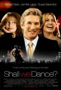 SHALL WE DANCE.  Director: Peter Chelsom.  Year: 2004.   Cast: Richard Gere, Jennifer Lopez, Susan Sarandon, Stanley Tucci