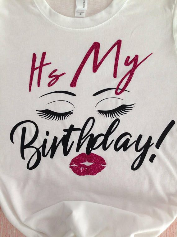 8a6402b8 Birthday Girl Shirt, Birthday T-Shirt, Eyelash & Lips Birthday Shirt,  Birthday Shirt, Birthday Girl, Birthday Shirts For Women | Advertisement,  ...