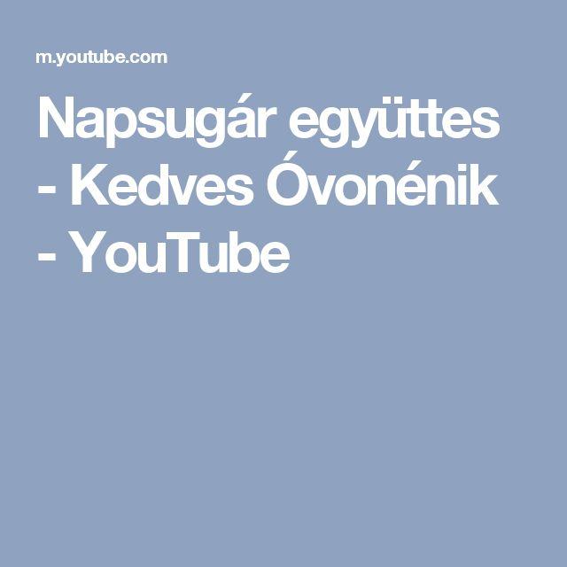 Napsugár együttes - Kedves Óvonénik - YouTube