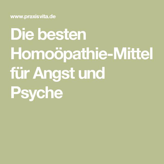 Die besten Homoöpathie-Mittel für Angst und Psyche