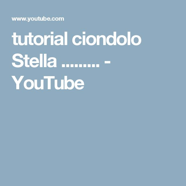 tutorial ciondolo  Stella ......... - YouTube