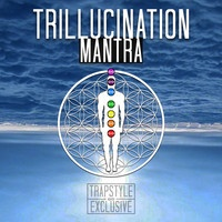 $$$ DAT SURREAL #WHATDIRT $$$ [TrapStyle Exclusive] Trillucination - Mantra by Trillucination on SoundCloud