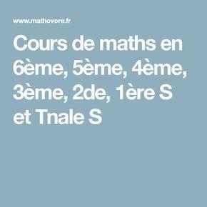 Cours de maths en 6ème, 5ème, 4ème, 3ème, 2de, 1ère S et Tnale S