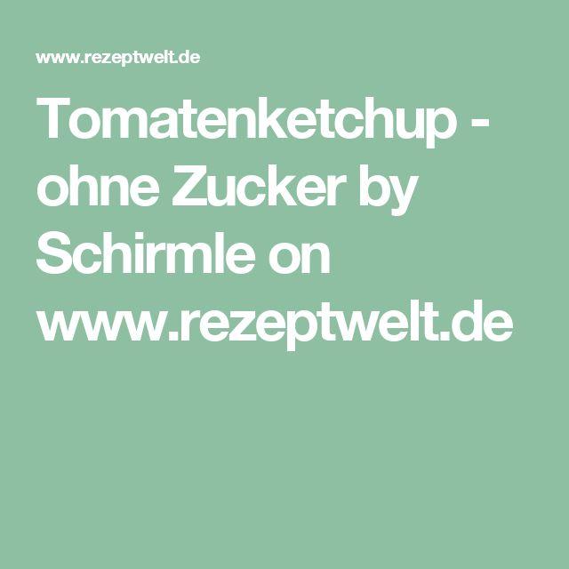 Tomatenketchup - ohne Zucker by Schirmle on www.rezeptwelt.de