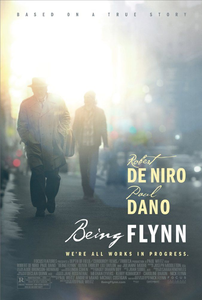 Directed by Paul Weitz.  With Paul Dano, Robert De Niro, Julianne Moore, Olivia Thirlby. Working in a Boston homeless shelter, Nick Flynn re-encounters his father, a con man and self-proclaimed poet. Sensing trouble in his own life, Nick wrestles with the notion of reaching out yet again to his dad.