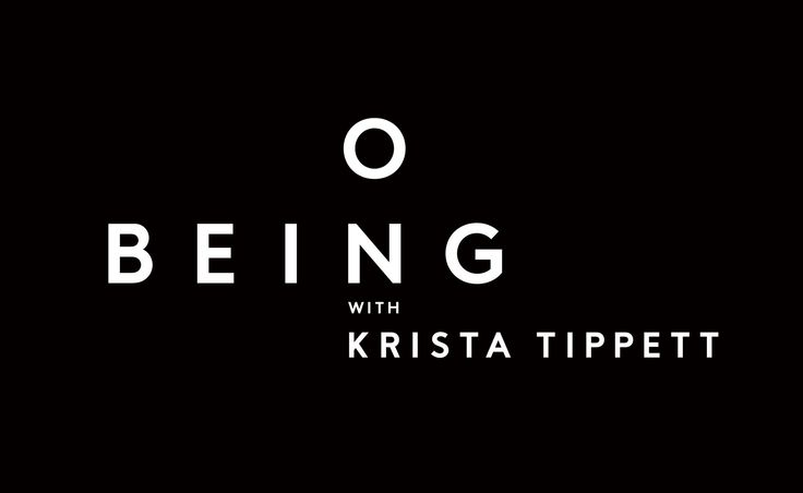 On Being – Krista Tippet (Podcast) - Google Search