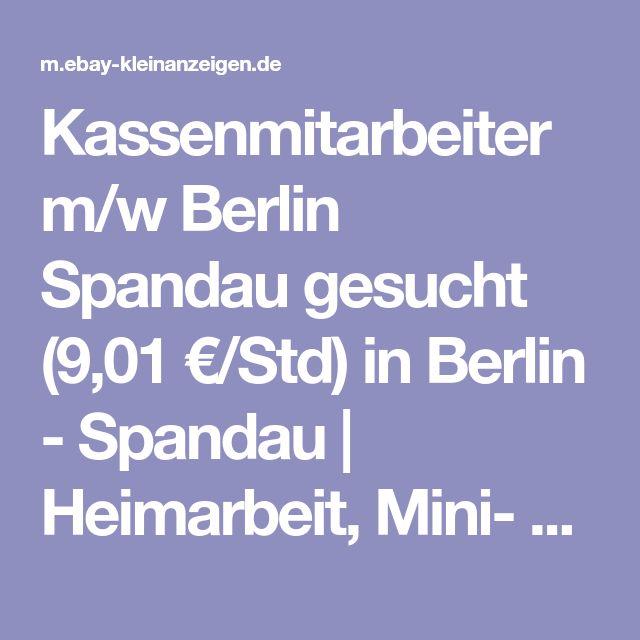 Kassenmitarbeiter m/w Berlin Spandau gesucht (9,01 €/Std) in Berlin - Spandau | Heimarbeit, Mini- & Nebenjobs | eBay Kleinanzeigen