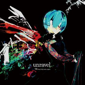 FuNiMe: unravel - TK of Ling Tosite Sigure - Tokyo Ghoul - OP