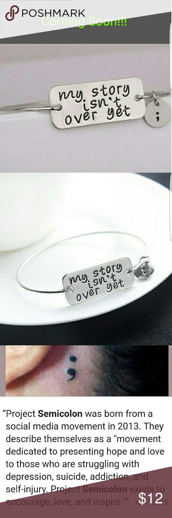 Project Semicolon Bracelet Stamped bracelet with semi colon charm. Jewelry Earrings
