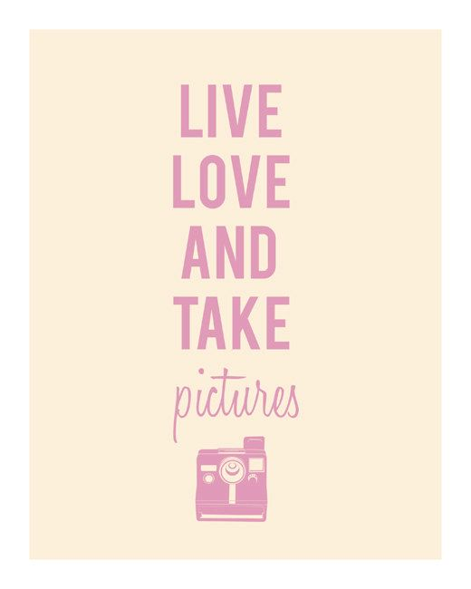 Camera Lover - Live Love and Take Pictures - via Etsy.