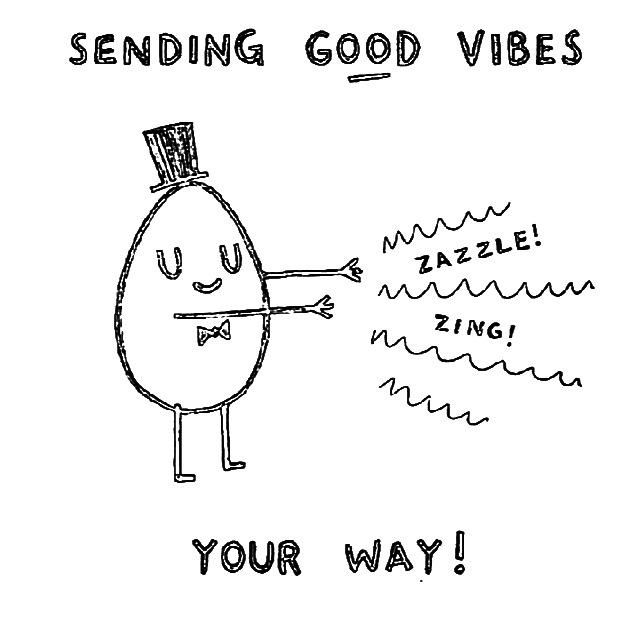 Ghost Hugs likewise Coloriage Depanneuse furthermore 1433870801 661024 furthermore Sending Good Vibes Quotes in addition Positive Thinking Quotes From Famous People. on sending love energy